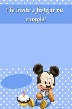 La Super Mamy: Semana de cumples: Mickey Mouse Bebé Fiesta Mickey Mouse, Baby Mickey Mouse, Mickey Party, Free Printable Invitations Templates, Baby Invitations, Miki Mouse, Mickey Mouse Decorations, Mickey Mouse First Birthday, Mickey Mouse Invitation