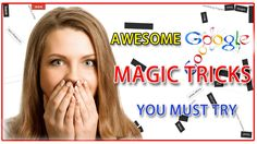 AWESOME GOOGLE SEARCH MAGIC TRICKS / YOU MUST TRY