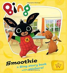 Join Bing and his friends in the first story book of the amazing new TV series Bing!Bing and Flop are making a banana smoothie. Bing Bunny, New Tv Series, First Story, Early Learning, Childrens Books, Pikachu, Product Launch, Activities, Smoothie