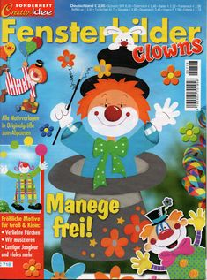Creativ Idee-Fensterbilder Clowns C718 Crafts To Make, Arts And Crafts, Paper Crafts, Clowns, Carnival Crafts, Magazine Crafts, Collage Illustration, Magazines For Kids, Painted Books