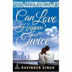 Can Love Happens Twice By Ravinder Singh free Download
