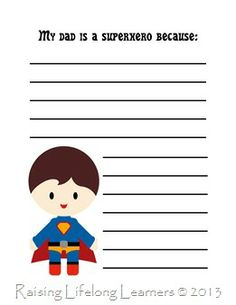 """Free Printable: """"My dad is a superhero because"""" (or """"My husband is a superhero because"""") from Raising Lifelong Learners"""