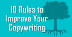 10 Rules to Improve Your Copywriting