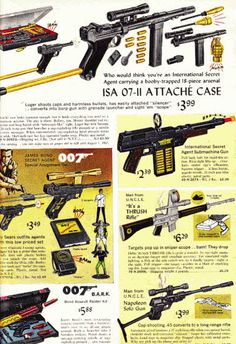 Spy Guns  Price: From $3.49  Description Spy movies and spy TV shows were all the rage in the mid 60's with James Bond 007 and The Man From U.N.C.L.E., these are a selection of the Spies' Guns from Bond, U.N.C.L.E. and Thrush you could buy for kids in the 1960's.
