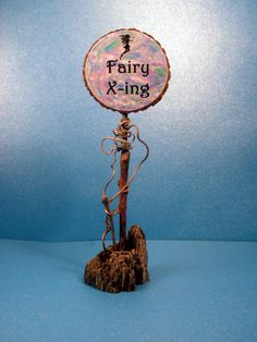 Fairy Garden Sign - Fairy X-ing and Fairies Welcome