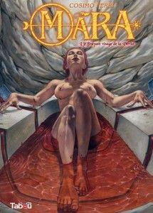 Mara – Tome 3, L'effrayant visage de la vérité - Cosimo Ferri, bande dessinée thriler érotique et fantastique