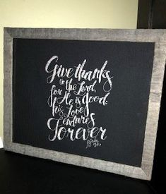 Give Thanks stitched by Amy Chapman Psalm 136, Psalms, Favorite Bible Verses, Give Thanks, Joyful, Chalkboard Quotes, Art Quotes, Amy, Cross Stitch