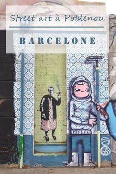 Le quartier de Poblenou à Barcelone regorge de street art, à voir absolument !