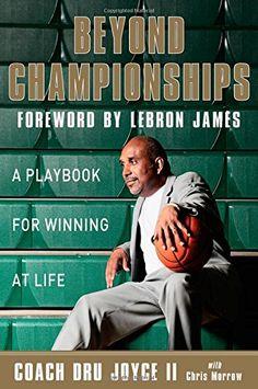 Beyond Championships: A Playbook for Winning at Life by Dru Joyce II http://www.amazon.com/dp/0310340527/ref=cm_sw_r_pi_dp_qHNewb19JFWZS