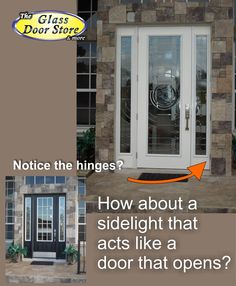 Make a single door with double sidelights act like a double door! You can open one of the sidelights for the occasional need to have a wider opening for moving furniture etc.