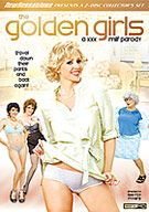 The Golden Girls: A XXX MILF Parody