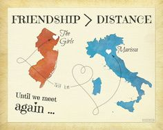 Friendship is Greater than Distance Going Away by KeepsakeMaps