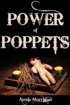 Earth Witch Daily: The Power of Poppets in WitchCraft