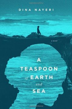 A Teaspoon of Earth and Sea: A Novel by Dina Nayeri, http://www.amazon.com/dp/1594487049/ref=cm_sw_r_pi_dp_4Hj5rb0CXKFVN