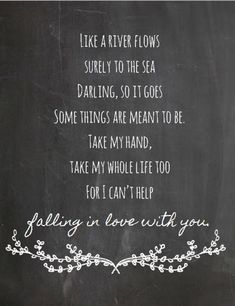 Elvis Presley- I can't help falling in love with you- Chalkboard Style Print- Music and Lyrics Print, Wedding Gift - Lyrics - Musik Falling In Love Quotes, Love Song Quotes, Cant Help Falling In Love, Song Lyric Quotes, Love Songs Lyrics, Music Lyrics, Funny Quotes, Music Lyric Tattoos, Country Love Song Lyrics