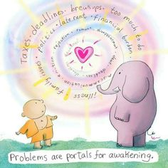 Problems are portals for awakening - Buddha Doodles Tiny Buddha, Little Buddha, Buddha Zen, Buddah Doodles, Buddha Thoughts, Postive Thoughts, Chibird, Family Problems, Happy Life