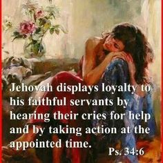 Jehovah is loyal.