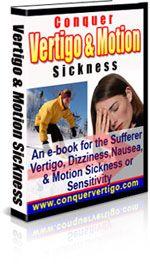 Cure your Vertigo, Dizziness and Motion Sickness Symptoms Vertigo Exercises, Motion Sickness, The Cure