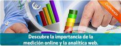 """Conferencia 30/05/13 #Madrid """"La importancia de la #Medición #Online y la #Analítica #Web"""". Inscríbete: http://www.inesdi.com/eventos/descubre-la-importancia-de-la-medicion-online-y-la-analitica-web/"""