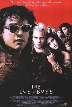 "This movie is the reason I love vampires...and Keifer Sutherland.  ""You'll never grow old, Michael. And you'll never die. But you must feed!"""