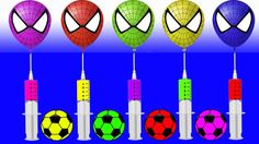 Learn Colors Soccer Ball Injection Spiderman Balloons JOHNY JOHNY Yes Papa FINGER FAMILY Rhymes Song