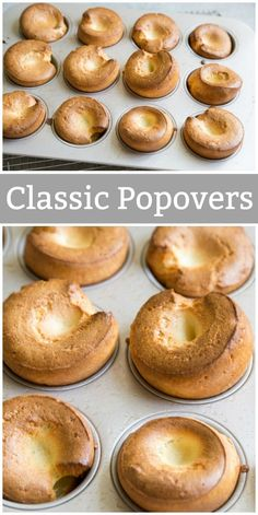 Here's a recipe for Classic Popovers- made easy in a muffin tin or popover pan. Popovers may be eaten warm with butter or used to soak up gravy with meats. Top Recipes, Best Dessert Recipes, Side Dish Recipes, Oven Recipes, Sweets Recipes, Easy Recipes, Dinner Recipes, Most Pinned Recipes, Most Popular Recipes