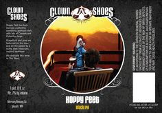 Stacey George's New Clown Shoes Hoppy Feet Label Redesign...IPA