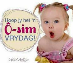 Evening Greetings, Goeie More, Afrikaans, Special Quotes, Bible Verses Quotes, Good Morning Quotes, Happy Friday, Qoutes, Inspirational Quotes