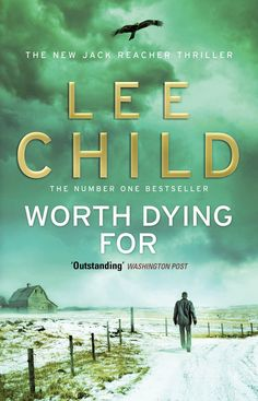 Worth Dying For Lee Child photography Johnny Ring Design Stephen Mulcahey