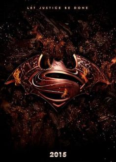 Batman Superman movie in 2015? If I die before I see it, I'm gonna be very upset!