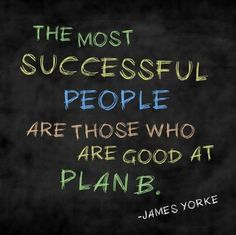 """""""The most successful people are those who are good at plan B. Jump Quotes, Motivational Quotes, Fullerton College, Habits Of Mind, Successful People, Success Quotes, Mindfulness, Positivity, Good Things"""