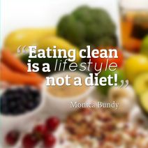 Clean Eating is a lifestyle - Monica Bundy Blog ~ #GetHealthy2014