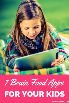 7 Brain Food Games: The Best Educational Apps for Kids