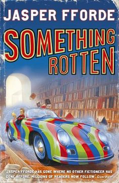 Jasper Fforde - Something Rotten Book 4