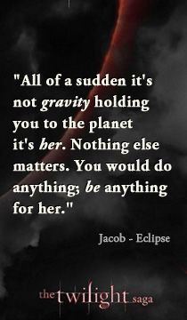 Jacob talking about Imprinting to Bella from The Twilight Saga: Eclipse <3 x