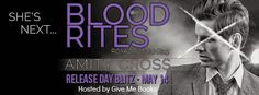 Books,Chocolate and Lipgloss: ❤❤ RELEASE DAY BLITZ + GIVEAWAY - Blood Rites by Amity Cross ❤❤ @givemebooksblog and @amitycross