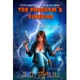The Phantom's Fixation (Paperback)By J. J. Paul