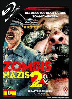 Zombis Nazis 2 2014 BRrip Latino ~ Movie Coleccion