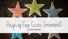 The Blue Brick holiday DIY series! Step-by-step photo tutorial on creating faux glaze polymer clay ornaments.