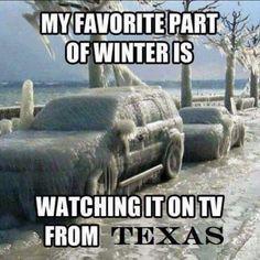 "55 Funny Winter Memes - ""My favorite part of winter is watching it on TV from California. California Winter, California Love, Southern California, California Living, California Republic, California Travel, Chula Vista, Hahaha Joker, Arizona Winter"
