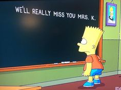 Last night's chalkboard gag on The Simpsons, in memory of Marcia Wallace.