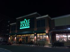 whole foods sign at night - Google Search