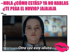 meme ok chicas niña enojada con trenzas Woman Quotes, Me Quotes, Spanish Quotes Love, Frases Humor, Just Smile, Mood, Funny, Wednesday Addams, Hakuna Matata