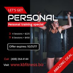 We want to get personal with you and with this personal training special.