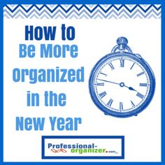 Each new year we reflect on the last year and want a fresh start. About a third of us want to be more organized this year. There are lots of skills to learn to be more organized. It takes more than just organizing skills and decluttering to be more organized. It takes new perspectives. …