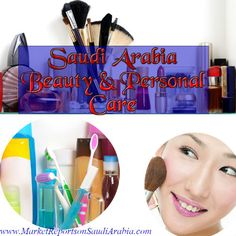#Beauty and #PersonalCare in #SaudiArabia