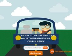 If you have a car that is fairly new or expensive,protect your car and your wallet with affordable Car insurance