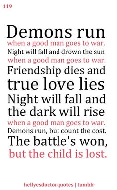 I've always thought this quote describes Rory more than the Doctor. The Doctor likes to mention that good men don't need rules and since the Doctor claims he has rules he is implying that Demons Run refers not to him but to Rory. (Disclaimer: I think the Doctor is a good man but this just seems to make sense especially as this is Rory's first war, not the Doctor's.)
