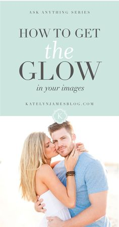 how to get the glow in your natural light images