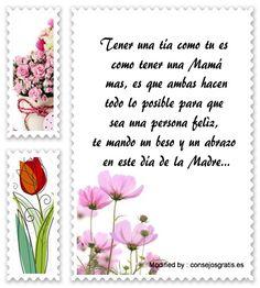 mensajes de texto para el dia de la Madre,palabras para el dia de la Madre: http://www.consejosgratis.es/mensajes-por-el-dia-de-la-madre-para-mi-tia/